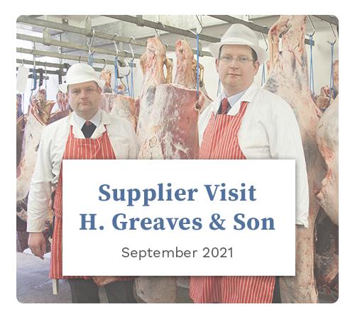 Suppplier Visit: H. Greaves & Son September 2021