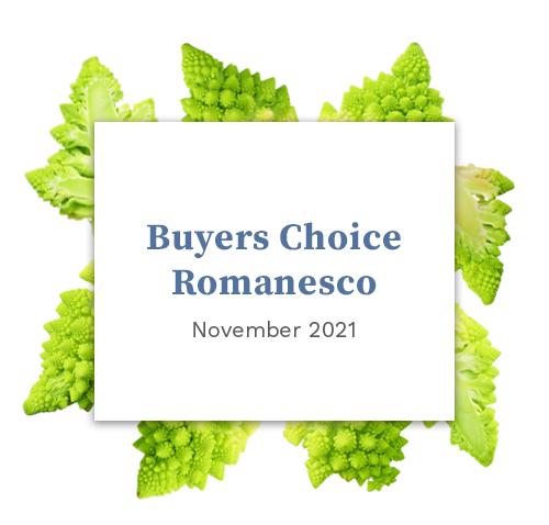 Buyers Choice: Romanesco November 2021